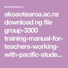 Practical ideas for incorporating tikanga into ECE centres - taken from a forum Effective Teaching, Teaching Skills, Student Teacher, Booklet, Language, Kit, Education, Group, Activities