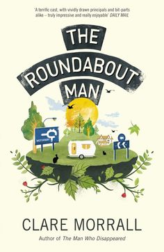 the Roundabout Man by Clare Morrall