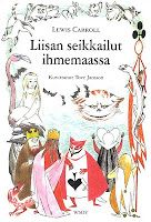 Alice's Adventures in Wonderland, illustrated by Tove Jansson.