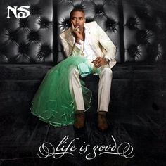 Nas debuts his new album cover entitled Life Is Good. The studio album is due out on July On the cove, you will find a familiar similarity in the color of green. Check it out below… Hip Hop Albums, Music Albums, Dj Premier, Amy Winehouse, Kanye West, Good Music, My Music, Music Stuff, Songs