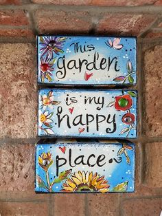 Garden Bricks, This is my happy place - Modern Design Painted Stepping Stones, Painted Pavers, Painted Rocks, Painted Boards, Painted Bricks Crafts, Brick Crafts, Garden Bed Layout, Brick Art, Outdoor Paint
