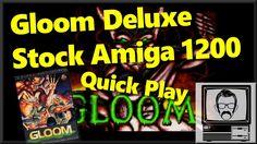 GLOOM Deluxe Amiga 1200 Stock Quick Play | Nostalgia Nerd