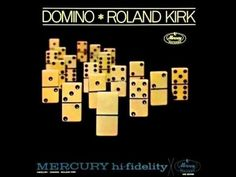 ▶ Roland Kirk Quartet - I Believe in You