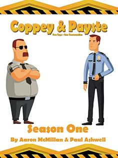 Coppey and Payste: Two Cops - One Conversation by [McMillan, Aaron, Ashwell, Paul]