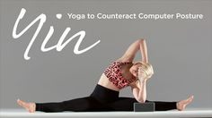 Yin Yoga to Countera