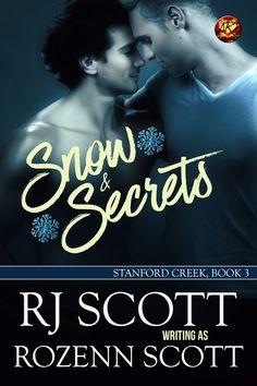 Snow and Secrets (Stanford Creek #3)  http://rozennscott.blogspot.co.uk/2015/11/stanford-creek-series.html