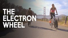 The Electron Wheel | Electrify Your Bike in 30 Seconds