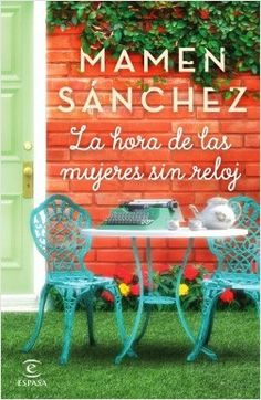 Buy La hora de las mujeres sin reloj by Mamen Sánchez and Read this Book on Kobo's Free Apps. Discover Kobo's Vast Collection of Ebooks and Audiobooks Today - Over 4 Million Titles! Good Books, My Books, New Yorker Covers, Women Names, I Love Reading, Ex Libris, Book Lists, Free Apps, Audiobooks