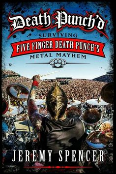 Death Punch'd by Jeremy Spencer of Five Finger Death Punch