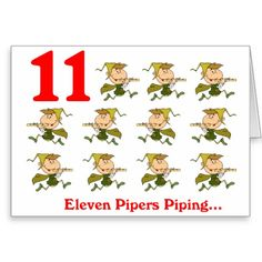 On the 11th Day of Christmas eleven Pipers piping Greeting Card