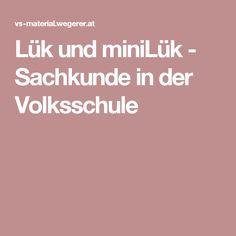 Lük und miniLük - Sachkunde in der Volksschule