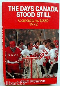 The Days Canada Stood Still vs USSR 1972 book Scott Morrison Unquestionably the most memorable hockey series of all time, the 1972 hockey summit will go down in the history of international hockey … Canada Cup, Toronto, Canada Hockey, Hockey Boards, Hockey Pictures, Canadian Things, Flyers Hockey, Canadian History, Sports Figures