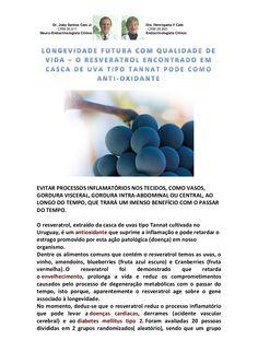 Longevidade futura com qualidade de vida – o resveratrol encontrado em casca de uva tipo tannat pode como anti oxidante by VAN DER HAAGEN via slideshare