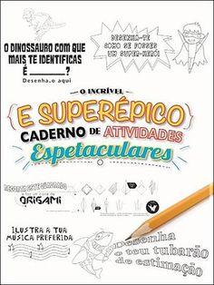 Livros Junior e Juvenil: O Incrível e Superépico Caderno de Atividades Espe...