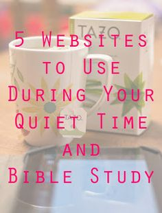 5 favorite online resources to use to bring different elements of worship and understanding to quiet time and Bible study