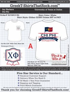 Chi Phi SJ15813proofR4 ...................................................  WORK 1 ON 1 with a member of our design team until your T-Shirt idea is perfect.... and ALWAYS get them on in time (or before you even need them) at the price you want!  ...................................................  Just click this design, it will take you to our website where you can  upload your ideas and get everything started!