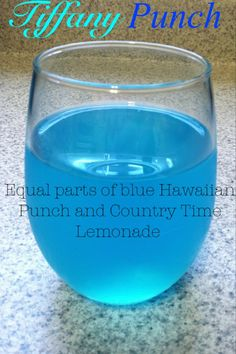 """""""Tiffany"""" blue Punch- equal parts of blue Hawaiian Punch and Country Time Lemonade. Kinda sour but taste like a blue jolly rancher. Pretty tasty and easy to make."""