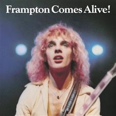 Peter Frampton... my first rock album I played over and over and over...before that it was sesame street albums...lol!