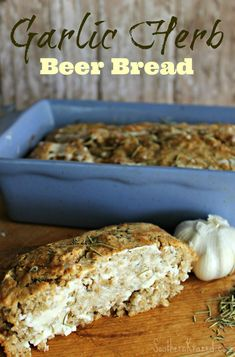 Be sure and grab yourself a piece hot from the oven slathered in butter, this Garlic and Herb Beer Bread will quickly become a family favorite.