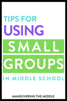 Using small groups in math can revolutionize the way you teach and reach your math students! | maneuveringthemiddle.com