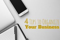 Here are four ways to keep your #business organized. #homebased #startuptips
