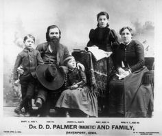 The first Chiropractor and his family. D.D. Palmer and son B.J. on the left.