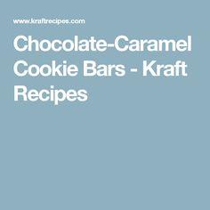 Chocolate-Caramel Cookie Bars - Kraft Recipes