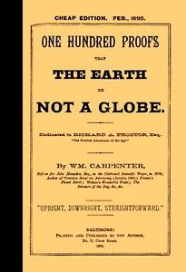 One Hundred Proofs That the Earth is Not a Globe  [Flat Earth] in Books, Antiquarian & Collectible | eBay