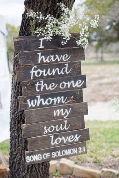 """Rustic wedding sign idea - wooden wedding sign """"I have found the one whom my soul loves."""" {Julia Corinne Photography}"""