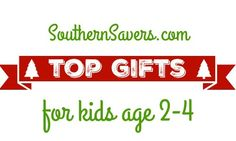Top gifts for kids age 2-4 for you list this Christmas.