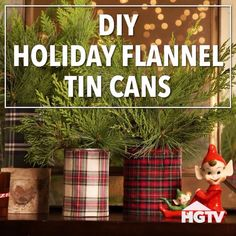 DIY Holiday Flannel Tin Cans - Diy christmas gifts Plaid Christmas, Simple Christmas, Winter Christmas, Christmas Snowman, How To Decorate For Christmas, Diy Christmas Crafts To Sell, Christmas Decor Diy Cheap, Christmas Fabric Crafts, Christmas Crafts For Adults