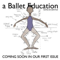 Coming soon in our first issue... NOTES ON PLIÉS #aballeteducation…