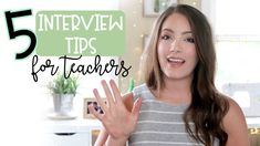 GET THE TEACHING JOB!   5 Surprising Teacher Interview Tips   Part 1