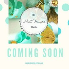 "New Holiday Collection Out 31st October 2016-Hand Made Frills' ""THE MINT TREASURES COLLECTION"