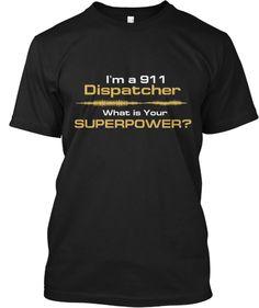 911 Dispatcher SuperPower