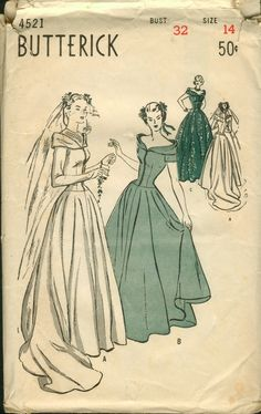 Butterick 4521; 1940s; Misses' Bouffant Bridal Dress with Train. Regal wedding gown has an off-shoulder neckline encircled by a bertha cuff; a sheer yoke; fitted bodice with button trim; long sleeves. Five-gore bouffant skirt sweeps into a short train. (B) Bridesmaid's dress. (C) Sleeveless evening dress.