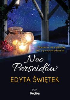 Babskie Czytanie : 297. Edyta Świętek - NOC PERSEIDÓW - recenzja prze...