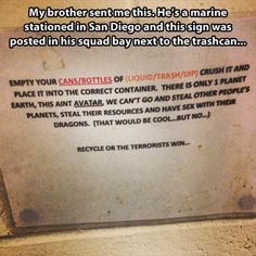 Recycle or the terrorists win