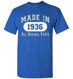 80th Birthday Gift Made 1936 All Original Parts T-Shirt
