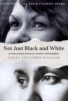 Not Just Black and White by Lesley and Tammy Williams