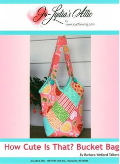 How Cute Is That Bucket Bag Sewing Pattern