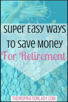 I know, saving money for retirement can seem scary. But here are some super simple tips that can make saving money for retirement a lot easier!