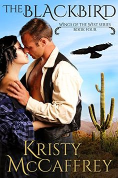 The Blackbird (Wings of the West Book 4) by [McCaffrey, Kristy]