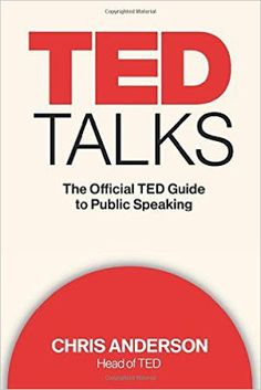 Free download or read online TED Talks, the official TED guide to public speaking A New York Times Bestseller business book by Chris Anderson.