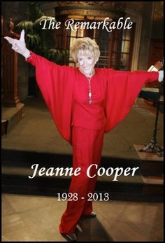 May 8, 2013 - Y Fans are deeply saddened with the passing of the legendary - Jeanne Cooper. We are going to miss you Duchess! We send our Love, Prayers and Sympathy to you and your family.