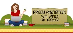 Peggy Eddleman: Will Write For Cookies - A good learning spot