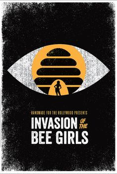 Screenprint Poster Invasion Of The Bee Girls - Hand pulled Silkscreen B Movie Cult Film Poster for the PIttsburgh Dormont Hollywood Theater
