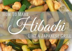 How to make Hibachi - Craving some Creativity