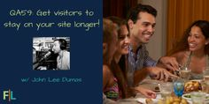 """QA 59 – John Lee Dumas answers """"How can I get visitors to stay on my site longer?"""""""