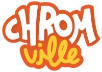 Chromville: Augmente